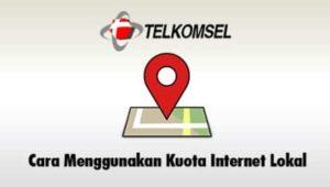 Cara Gunakan Kuota Lokal Telkomsel
